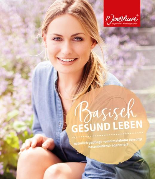P. Jentschura - BASISCH GESUND LEBEN - natürlich